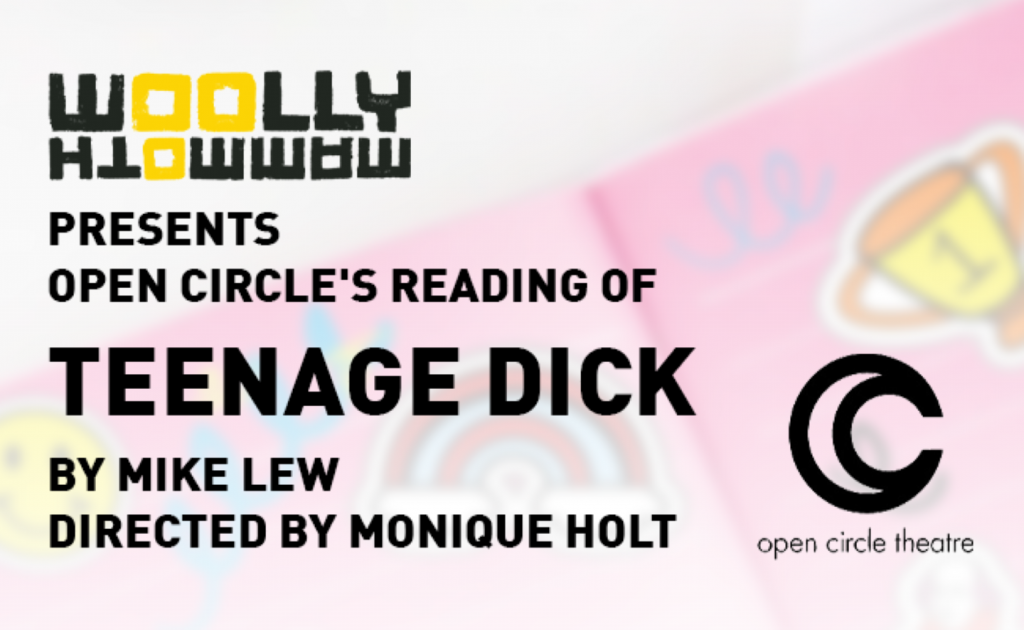Woolly Mammoth Presents Open Circle's Reading of Teenage Dick by Mike Lew Directed by Monique Holt